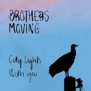 brothers moving single 1 1600px 300x300 - City Lights & With You
