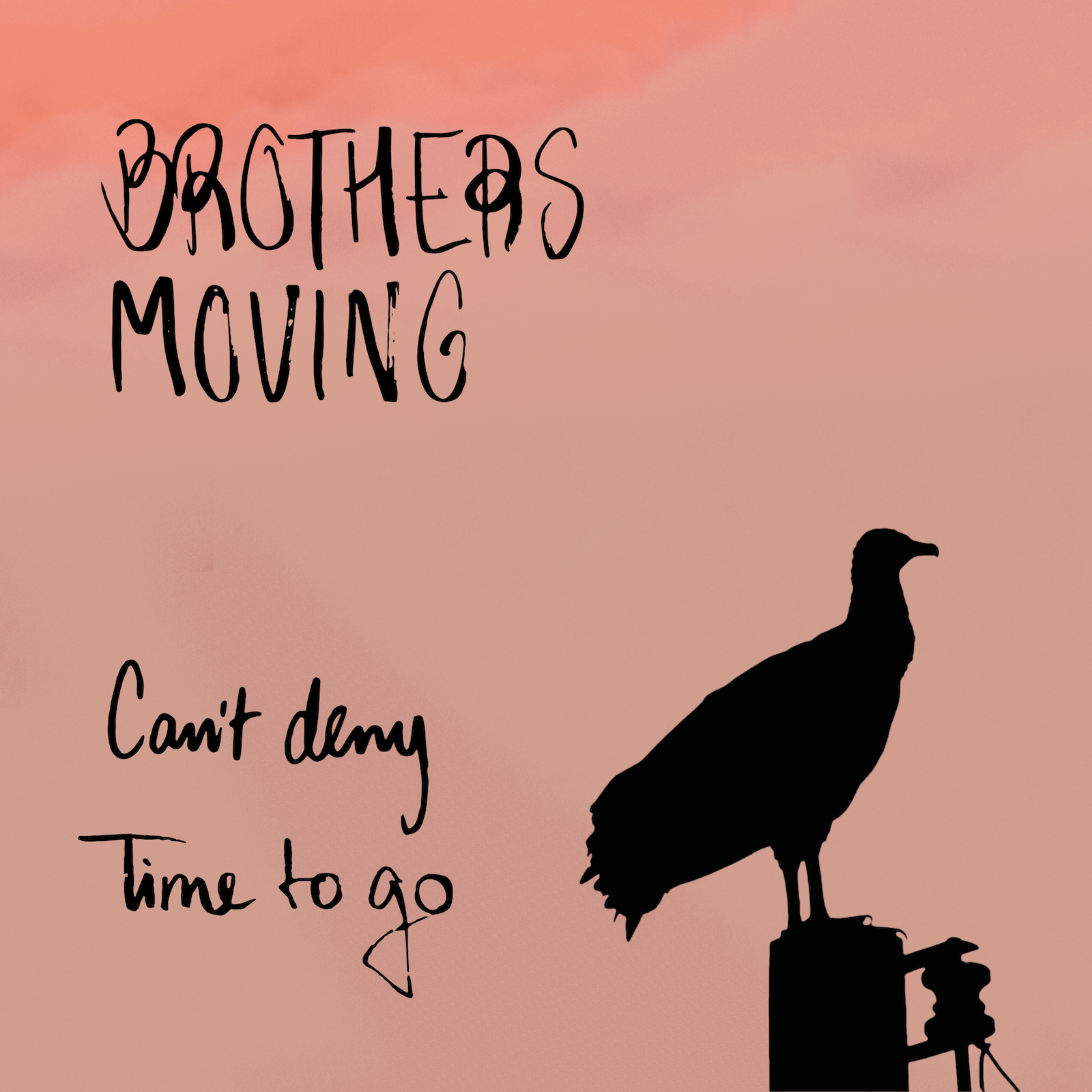 brothers moving single 2 1600px - Can't Deny & Time To Go