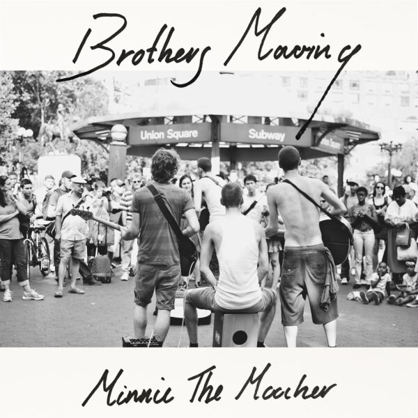 Brothers moving minnie the moocher